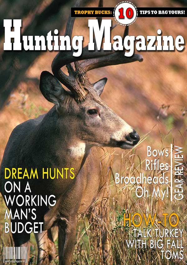 Subscribe to Hunting Magazine Online