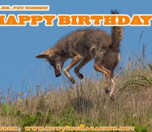 Varmint Hunting Meme: Happy Birthday from Hunting Magazine