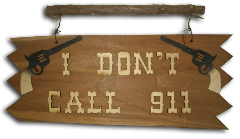 Natural Red Cedar Wood - No Trespassing - We Don't Call 911 Sign - With Birch Gun and Lettering Cutouts