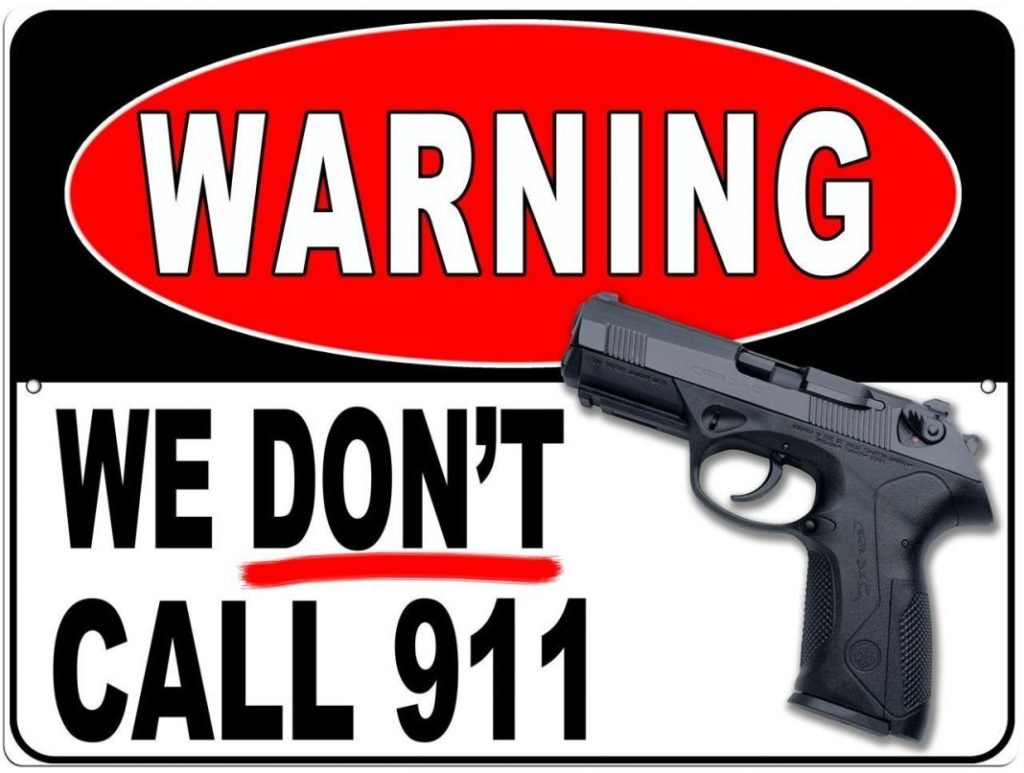 Warning - No Trespassing - We Don't Call 911 - Gun Owners Sign
