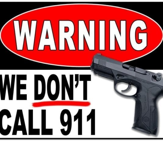 We Don't Call 911 - Custom Metal Parking Sign