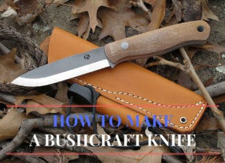 How-to Make Your Own Bushcraft Knife