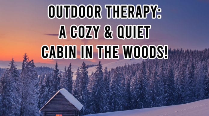 Hunting Meme: Outdoor Therapy - A Cozy & Quiet Cabin in the Woods!   Hunting Magazine Meme