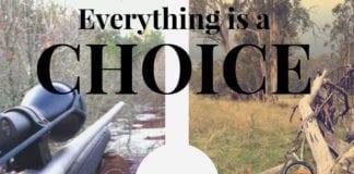 Hunting Meme: Everything is a Choice. Gun Hunting vs. Bow Hunting | Hunting Magazine